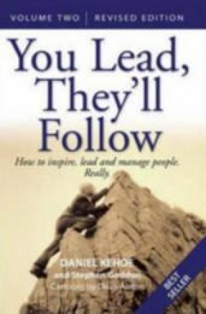 You Lead, They'll Follow Volume 2 by Daniel Kehoe