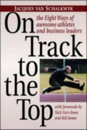 On Track To The Top: 8 Ways Of Awesome Athletes by Van Schalkwyk