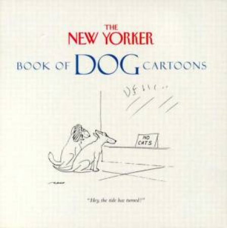 New Yorker Book Of Dog Cartoons by Various