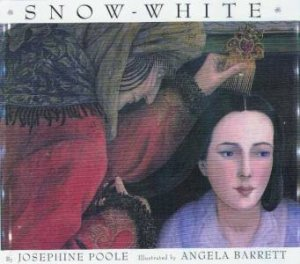 Snow White by Josephine Poole