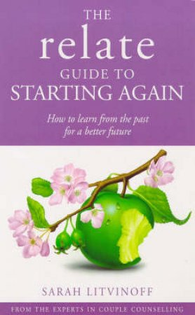Relate: Starting Again by S Litvinoff