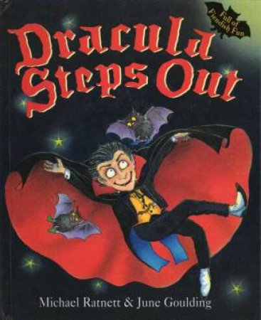 Dracula Steps Out by Michael Ratnett