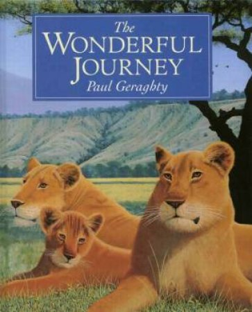 The Wonderful Journey by Paul Geraghty