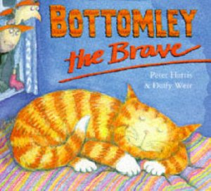 Bottomly The Brave by Peter Harris