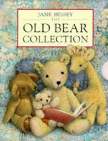 The Old Bear Collection by Jane Hissey