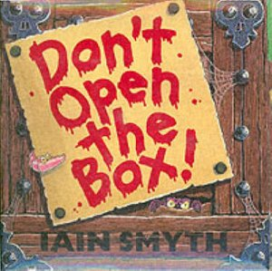 Don't Open The Box! by Iain Smyth