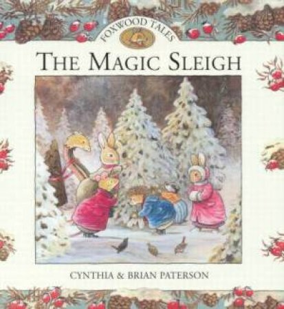 The Magic Sleigh by Cynthia & Brian Paterson