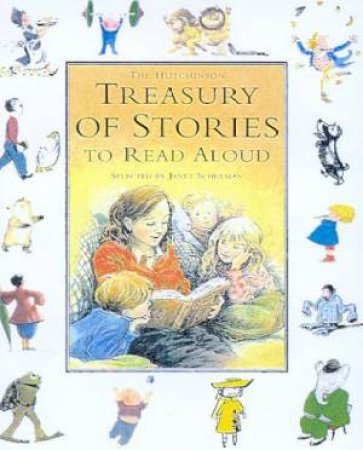 The Hutchinson Treasury Of Stories To Read Aloud by Various