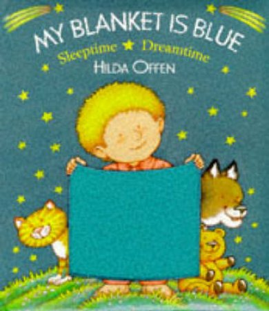 My Blanket Is Blue by Hilda Offen