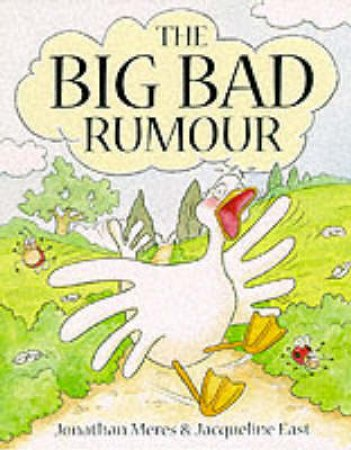 The Big Bad Rumour by Jonathan Meres