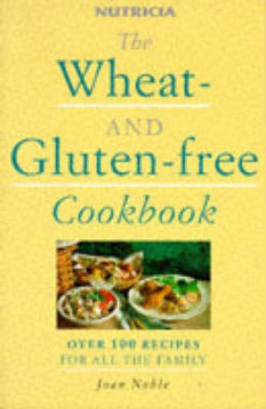 Wheat And Gluten Free Cookbook by Julia Canning & Donna Wood