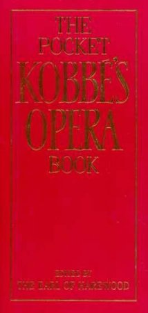 Kobbe's Pocket Opera Book by Earl Harewood
