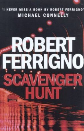 Scavenger Hunt by Robert Ferrigno