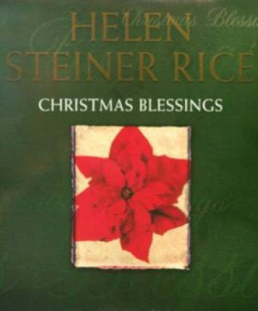 Christmas Blessings by Helen Steiner Rice