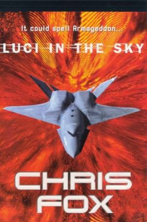 L.U.C.I. In The Sky by Chris Fox