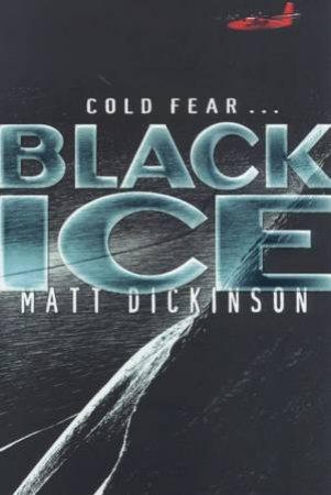 Black Ice by Matt Dickinson