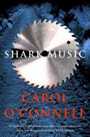 Shark Music by Carol O'Connell
