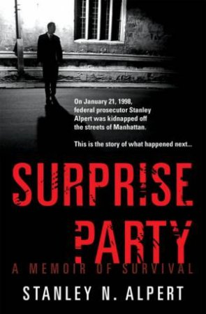 Surprise Party by Stanley Alpert