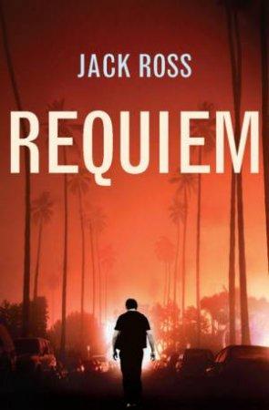 Requiem by Jack Ross