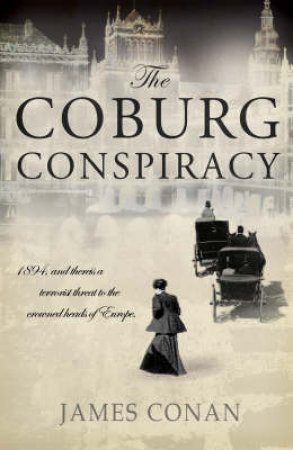 The Coburg Conspiracy by James Conan