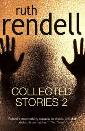 Collected Stories 2 by Ruth Rendell