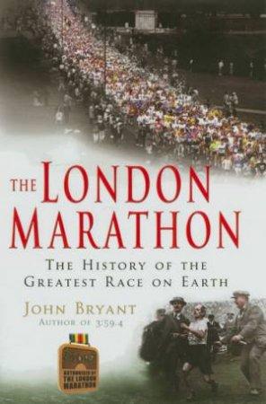 The London Marathon by John Bryant
