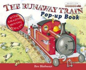 The Runaway Train by Ben Blathwayt