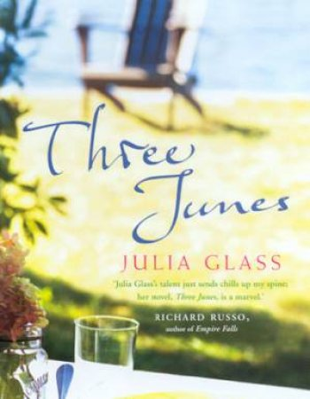 Three Junes by Julia Glass