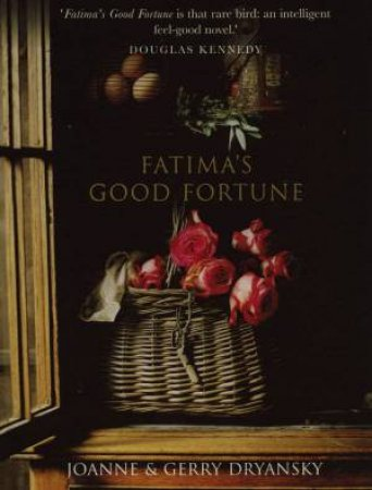 Fatima's Good Fortune by Joanne & Gerry Dryansky