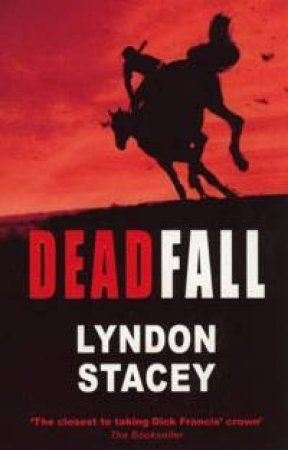 Dead Fall by Lyndon Stacey