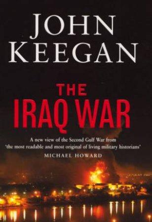 The Iraq War by John Keegan
