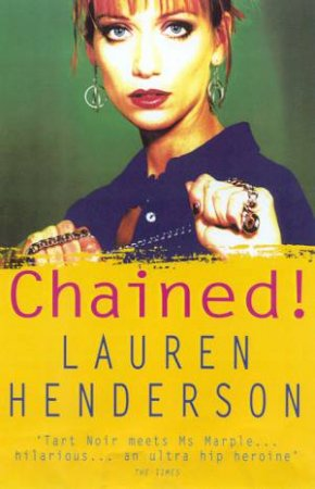 A Sam Jones Mystery: Chained! by Lauren Henderson