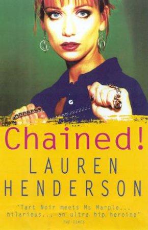 A Sam Jones Mystery: Chained! by Lauren Henderson