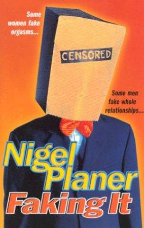 Faking It by Nigel Planer