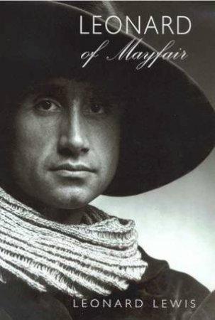 Leonard Of Mayfair by Leonard Lewis