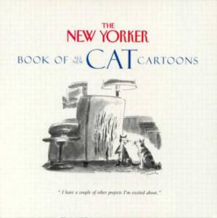 New Yorker Book Of All-New Cat Cartoons by Various