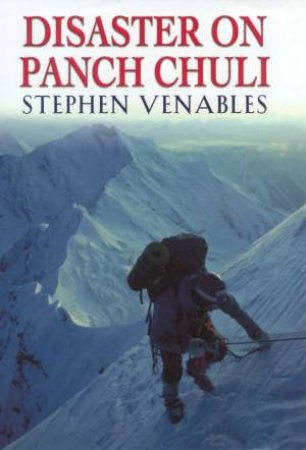 Disaster On Panch Chuli by Stepehn Venables