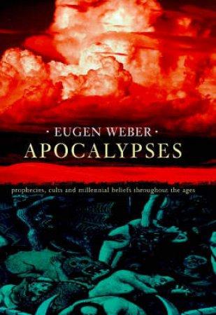 Apocalypses by Eugen Weber