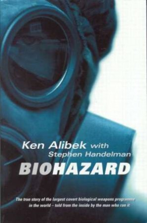 Biohazard by Ken Alibek