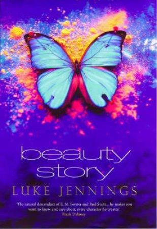 Beauty Story by Luke Jennings