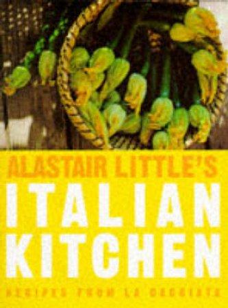 Alistair Little's Italian Kitchen by Alistair Little