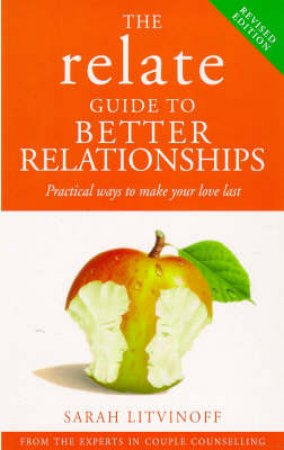 Relate: Better Relationships by Litvinoff, S