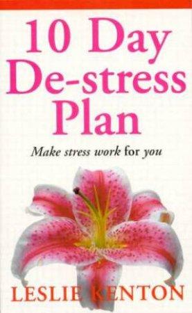 10 Day De-Stress Plan by Leslie Kenton
