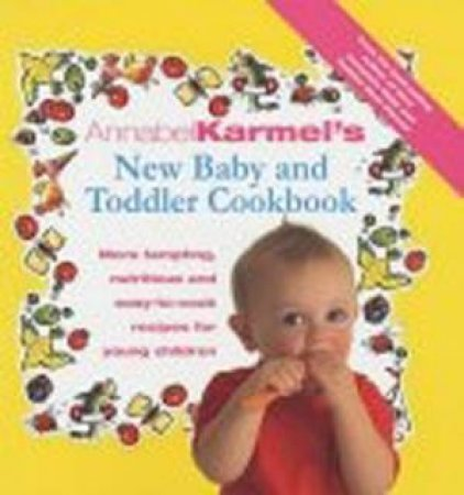 Baby and Toddler Cookbook by Annabel Karmel