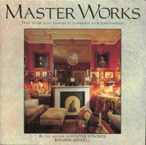 Master Works by Jennifer Bennell