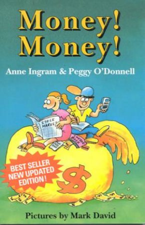Money! Money! by Anne Ingram & Peggy O'Donnell