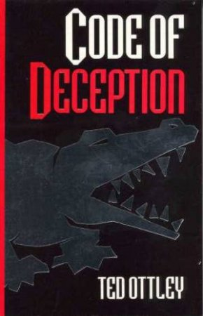 Code Of Deception by Ted Ottley