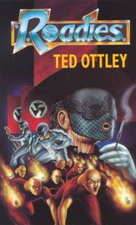 Roadies by Ted Ottley
