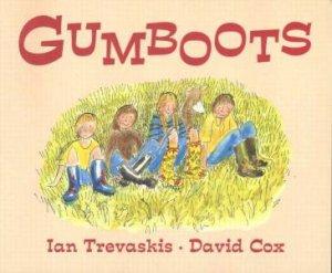 Gumboots by Ian Trevaskis & David Cox