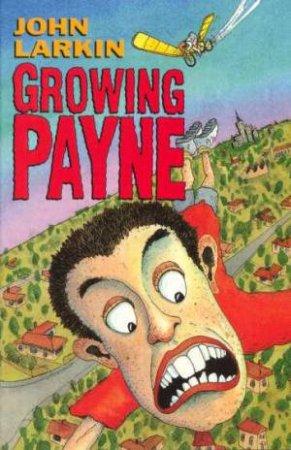 Growing Payne by John Larkin